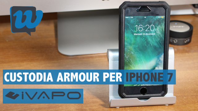 Recensione custodia serie Armour per iPhone 7 by iVAPO