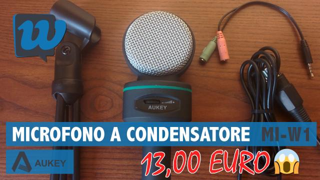 [RECENSIONE] Microfono a condensatore AUKEY MI-W1