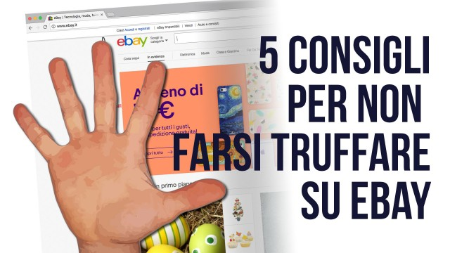 5 consigli per evitare le truffe su eBay
