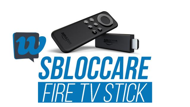 sbloccare-fire-stick