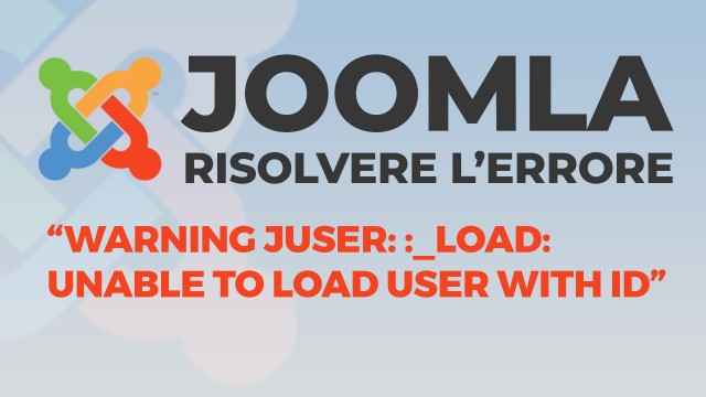 Warning-JUser---_load--Unable-to-load-user-with-ID