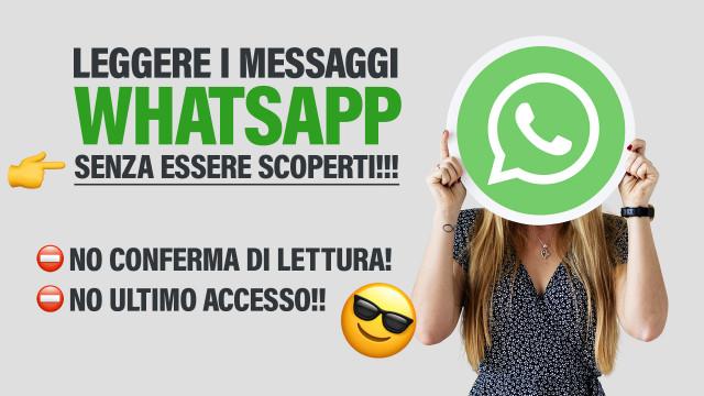 Leggere-i-messaggi-WhatsApp-senza-essere-scoperti