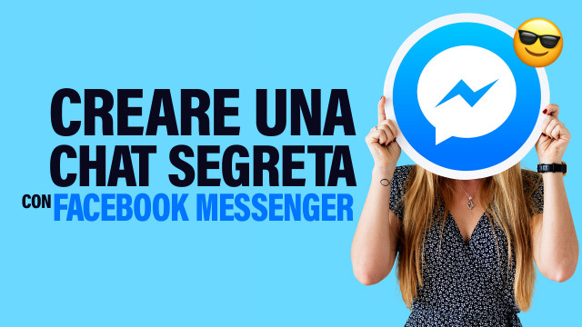 creare-una-chat-segreta-con-Facebook-Messenger