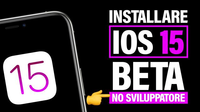 Installare-iOS-15-Beta-senza-account-sviluppatore