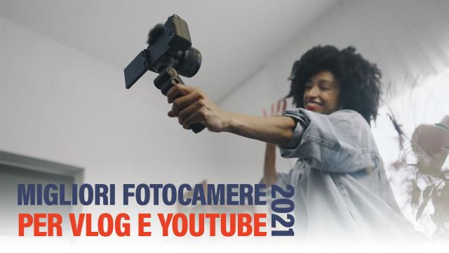 Le-migliori-fotocamere-per-Vlog-e-YouTuber-2021