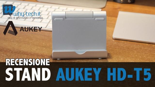 Recensione stand da tavolo in alluminio Aukey per tablet e smartphone