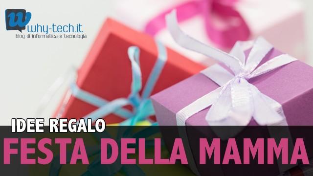 Idee regalo hi-tech per la Festa della Mamma 2016