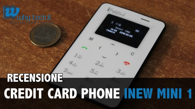 Recensione credit card phone iNew Mini 1