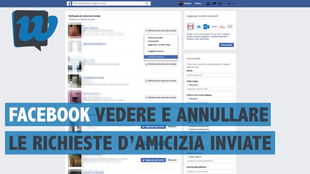 Come vedere e annullare le richieste di amicizia inviate su Facebook