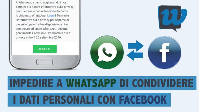 Come impedire a WhatsApp di condividere i dati personali con Facebook