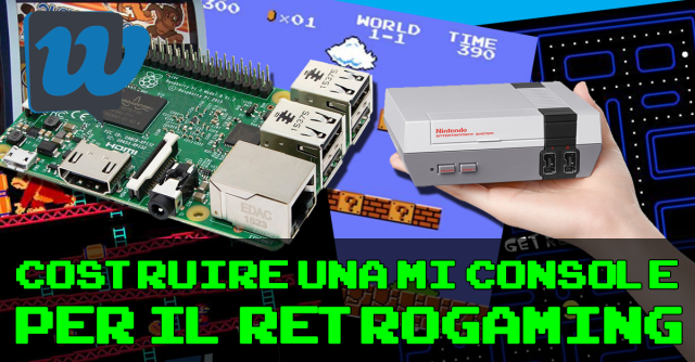 Come costruire una mini console per il retrogaming