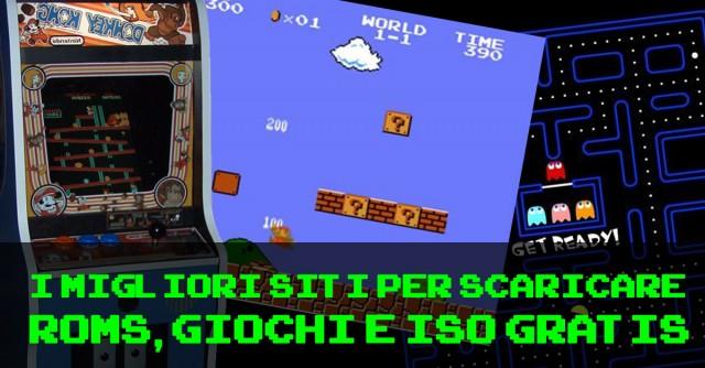 I migliori siti gratuiti per scaricare ROMs, ISO e Giochi per emulatori di vecchie console