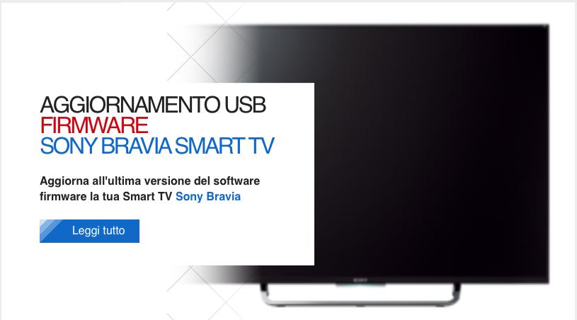 Aggiornare il software firmware delle Smart TV Sony Bravia